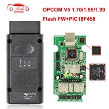 Opcom v5 para opel 1.70 1.95 1.99 flash atualização de firmware OP-COM pic18f458 pode ônibus obd obd2 scanner op com carro diagnóstico ferramenta automóvel