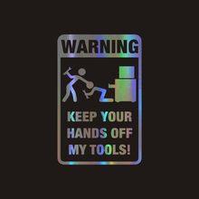 Uniwersalne naklejki samochodowe odporne na kurz i wodoodporne ostrzeżenie trzymaj ręce z dala od moich narzędzi odblaskowa folia winylowa naklejka na samochód