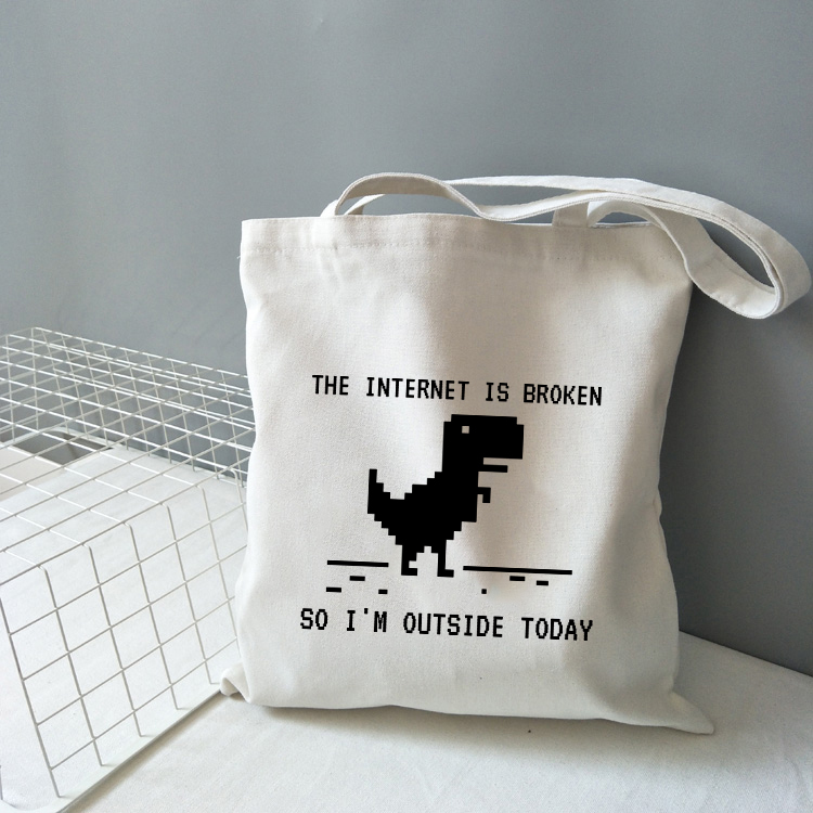 Internet Is Broken So I'm Outside Today Dinosuar Print Canvas Shoulder Bag Lady Handbag Reusable Large Capacity Tote Bags