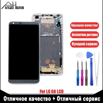PINZHENG AAAA Quality LCD Display For LG G6 H870 H873 VS998 Screen Display LCD Touch Screen Replacement With Frame Free Tools