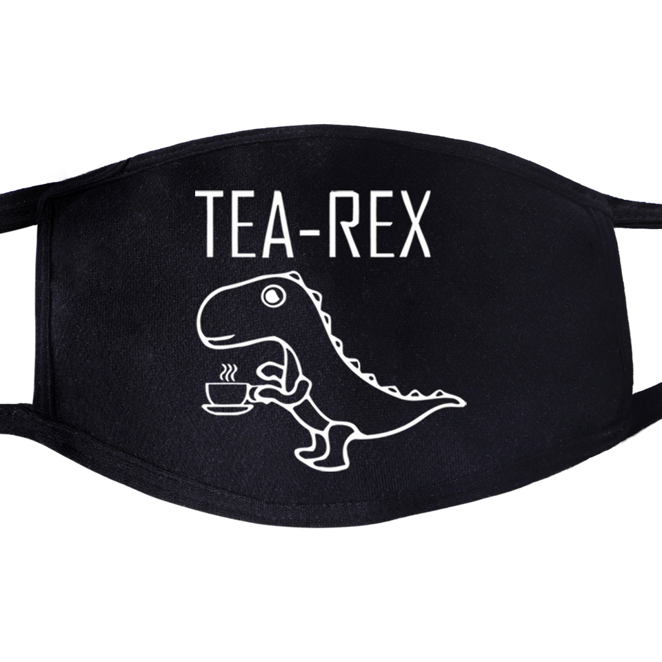 Funny Tea Rex Face Mask Mouth Joke Pun Jurassic Dinosaur Drink Coffee Anti Dust Unixex Black Face Funny Dustproof Cover Masks