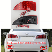 1 Pair Led Rear Bumper Reflector Lights For Lexus IS250/IS300/IS350 2006-2013 12V Tail Stop Brake Lights Car Accessories lamp fit 06 13 lexus is250 is350 4dr in s style poly urethane rear bumper lip
