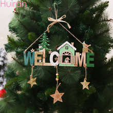 HUIRAN DIY Merry Christmas Welcome Letter Pendant Wooden Tree Decorations for Home Xmas 2020 Ornament New Year Natal