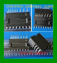 5pcs/lot IGCM10F60GA IGCM15F60GA IGCM20F60GA MODULES
