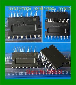 Image 1 - 5pcs/lot IGCM10F60GA IGCM15F60GA IGCM20F60GA MODULES
