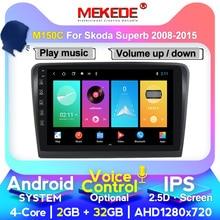 MEKEDE 4G LTE HD Car Android 10 Radio Multimedia Player For Skoda Superb 2008 2009 2010 2012 2013 2014 GPS Navigation head unit