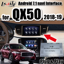Lsailt Android 7,1 video multimedia interface 2018-2018 infinito QX50 soporte Iphone/Android auto CarPlay de navegación GPS