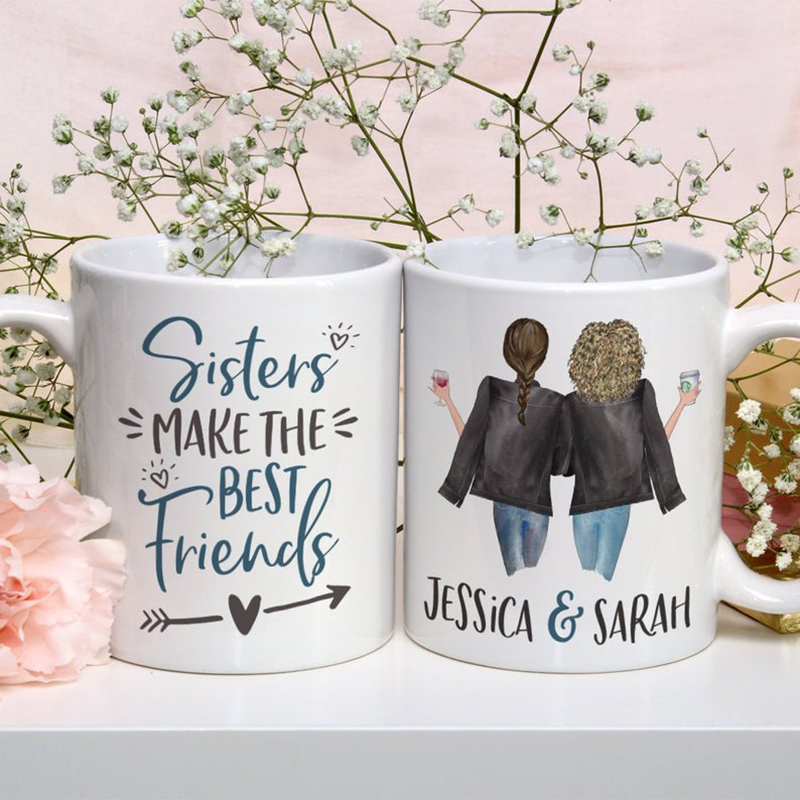 Sisters Make The Best Friends Mug Cute