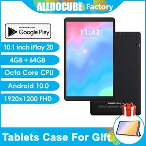 Alldocube iPlay 20 10.1 inch tablet Andorid 10.0 Octa Core 4G FDD LTE Tablets 4GB RAM 64GB ROM 1920x1200 FHD IPS 5G WiFi Pad GPS