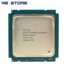 Б/у Intel Ксеон E5 2696 V2 2,5 ГГц 12-жильная 24-нить Процессор процессор возможностью погружения на глубину до 30 м 115 Вт LGA 2011 E5 2696v2