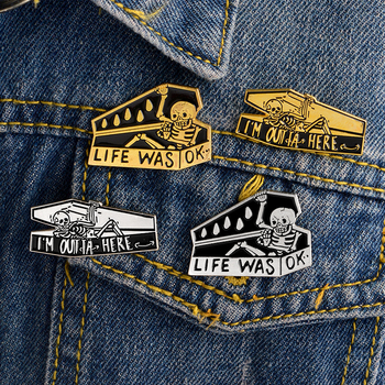 LIFE WAS OK Skeleton in coffin Brooch dark humor pin Denim Jackets Pin Buckle Shirt Badge Fashion Gift for Friend image