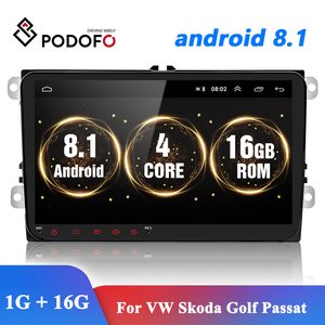 Podofo Android 8.1 2Din For VW/Volkswagen/Golf/Polo/Tiguan/Passat/b7/b6/SEAT/leon/Skoda/Octavia Car Radio GPS Multimedia Player