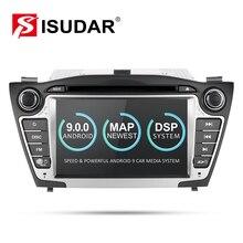 Isudar coche reproductor Multimedia GPS 2 Din Android 9 para Hyundai/IX35/TUCSON 2009-2015 Canbus Auto radio USB DVR reproductor de DVD DSP FM