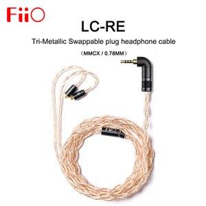 FiiO LC RE LC-RE tri-metaliczny wymienny kabel słuchawkowy MMCX/0.78mm, zawiera 3 wtyczki 3.5SE 2.5 zrównoważony 4.4 zrównoważony, dla FH7