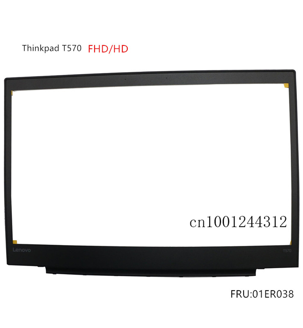 New Original For Lenovo Thinkpad T570 LCD Front Frame Bezel  FHD/HD 01ER038