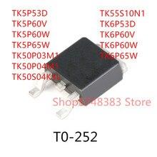 10PCS TK5P53D TK5P60V TK5P60W TK5P65W TK50P03M1 TK50P04M1 TK50S04K3L TK55S10N1 TK6P53D TK6P60V TK6P60W TK6P65W TO-252