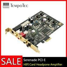 TempoTec Serenade PCI-E HIFI  Card Headpone Amplifier Support ASIO WIN XP 7 8 10 виражи моей судьбы