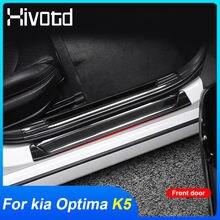 Hivotd-umbral de puerta de acero inoxidable para Kia Optima K5 2021 2020, placas de desgaste, Protector de umbral de puerta, cubierta embellecedora de decoración, accesorios
