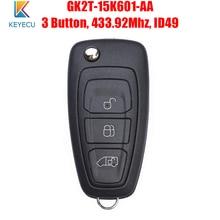 Keyecu GK2T 15K601 AA OEM Flip Remote Auto Key Fob 3 Tasten 433MHz ID49 Für Ford Transit 2016 2017 2018 2019 2020