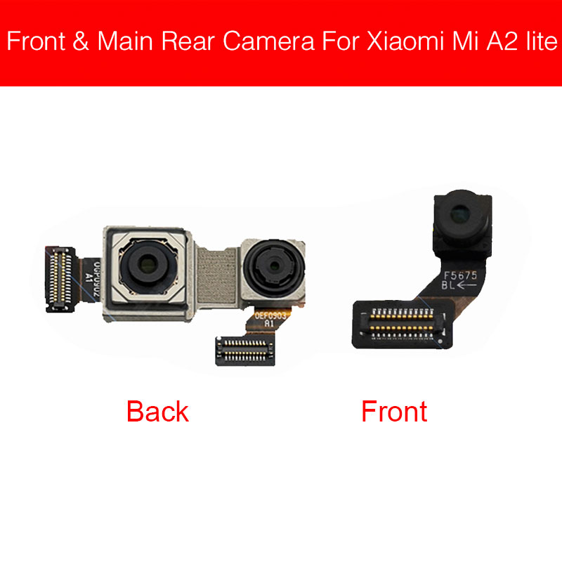 Main Camera For Xiaomi Mi A2 Lite A2Lite / Redmi 6 Pro Front Front & Rear Back Camera Flex Ribbon Cable Replacement Repair