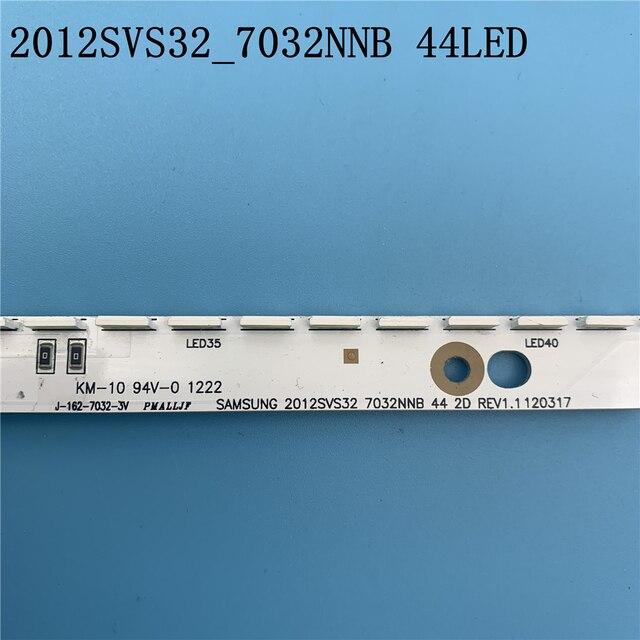 جديد 44LED * 3V 406 مللي متر LED قطاع ل سامسونج UA32ES5500 UE32ES6100 زلاجات 2012svs32 7032nnb 2D V1GE 320SM0 R1 32NNB 7032LED MCPCB