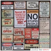 Vintage Metal pegatinas tintina Placa de estaño signos abiertos abierto 24 horas mantener fuera signo Bar cartel Arte hierro pared decoración pintura 8x12 pulgadas H76