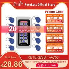 RETEKESS T AC03 Rfid Cửa Điều Khiển Truy Cập Hệ Thống IP68 Chống Nước Kim Loại Bàn Phím Thẻ Cảm Ứng Độc Lập Với 2000 Người Sử Dụng