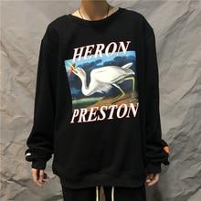 Heron Preston Sweatshirts 2019 Autumn Winter Men Women Casaul  Sweatshirt Better Quality Print Real Picture