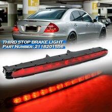 Автомобильный третий Фонарь светодиодный стоп светильник, задний багажник, сигнальная лампа в сборе для Benz, e-класс, W211, 2003-2009, автомобильные ...