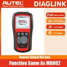 Autel diaglink obdii自動車診断ツールOBD2スキャナーすべてのシステムdiyコードリーダー機能と同じMD802オイルリセット/epb