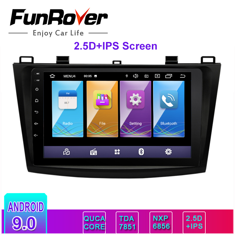Funrover 2.5D +IPS Car <font><b>radio</b></font> Multimedia player 2 din Android 9.0 Car DVD Autoradio Navigation for <font><b>Mazda</b></font> <font><b>3</b></font> Axela 2010-<font><b>2013</b></font> stereo image
