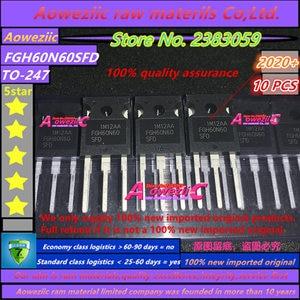 Image 1 - Aoweziic 2020 + 10 шт. 100% новый импортный оригинал FGH60N60SFD FGH60N60 TO 247 электросварочный Триод IGBT труба 60A 600 в