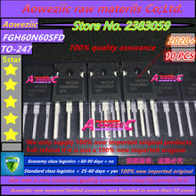 Aoweziic 2020 + 10 adet 100% yeni ithal orijinal FGH60N60SFD FGH60N60 TO 247 elektrik kaynakçı üçlü IGBT tüp 60A 600V
