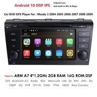 2GRAM 4G WIFI1024*600 Quad Core Android 10 Fit MAZDA 3 MAZDA3 2004 2005 2006 2007 2008 2009 Car DVD Player Navigation GPS Radio