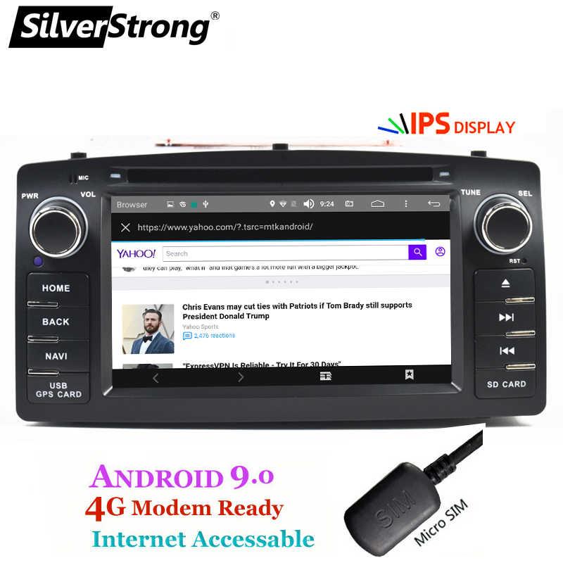 4G Android9.0 COROLLA E120 coche DVD GPS para TOYOTA corolla ex Universal radio SilverStrong 2din de navegación android DVD