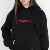 Society Seriously Harms Your Mental Health Black Hoodie Aesthetic Pullover Goth Slogan Funny Women Grunge Art Outfit Drop Ship