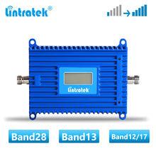 Lintratek-amplificador de señal de teléfono móvil B28, repetidor de señal de teléfono móvil 4G LTE, 700MHz, B12/17