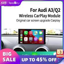 LoadKey & Carlinkit  מפענח אנדרואיד אוטומטי אלחוטי CarPlay לאאודי A3 S3 RS3 Q2 Q2L B9 תמיכת AirPlay Mirrorlink מפה מוסיקה קיט