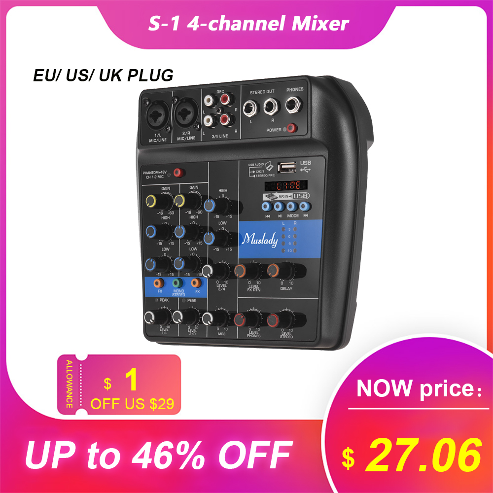 Muslady S-1 4-Channel BT Mixing Console Digital Audio Mixer Built-in Reverb Effects +48V Phantom Power 2-band EQ DC 5-12V