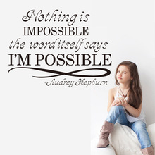 Nothing is impossible wall sticker for Bedroom living room decals Home decoration