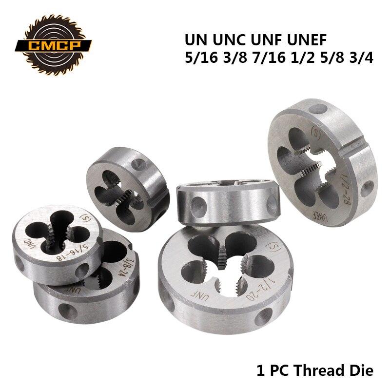 Free Shipping CMCP 1pc UN UNC UNF UNEF 5/16 3/8 7/16 1/2 5/8 3/4 Thread Die Threading Tools Right Hand Screw Die