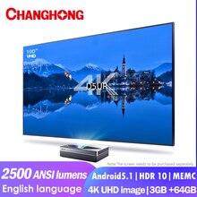 Changhong-proyector láser CHIQ D5UR 4K Real, 2500 Lúmenes ANSI, 3840x2160P, 3 + 64GB, Android 5,1, proyector corto para cine en casa