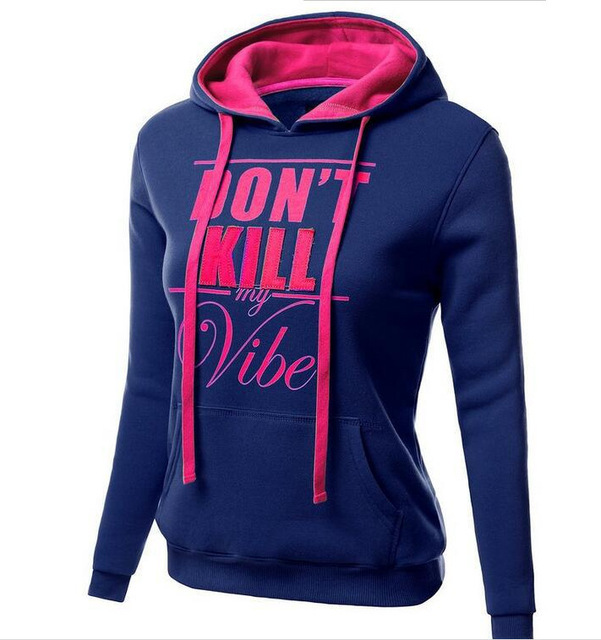 chic women hoodies sweatshirts ladies autumn winter  festivals classics comfort fall clothing don't kill sweat shirts hoodies 1