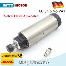 Motor de husillo refrigerado por aire CNC, 2,2 kW, ER20, 220V /24000rpm /4 rodamientos, molienda de grabado CNC, 80mm, envío a la UE
