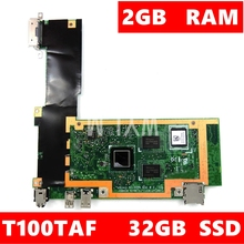 T100TAF материнская плата Z3735F cpu 32 Гб SSD 2 Гб ram для ASUS T100TAF Tablet, тест материнской платы ОК