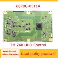 6870C 0511A TM 240 UHD בקרת T קון לוח עבור 65UB9500 CA 65 טלוויזיה חכם טלוויזיה עיקרי לוח 6870C 0511A placa עיקרי טלוויזיה lg 65