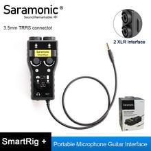 Saramonic smartrig xlr microfone pré-amplificador adaptador de áudio mixer preamp & interface guitarra para câmera dslr iphone 7s 6 ipad