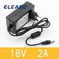 1PCS 18V 2A AC 100V-240V Converter Adapter DC 18V 2A 2000mA Power Supply EU Plug 5.5mm x 2.1-2.5mm