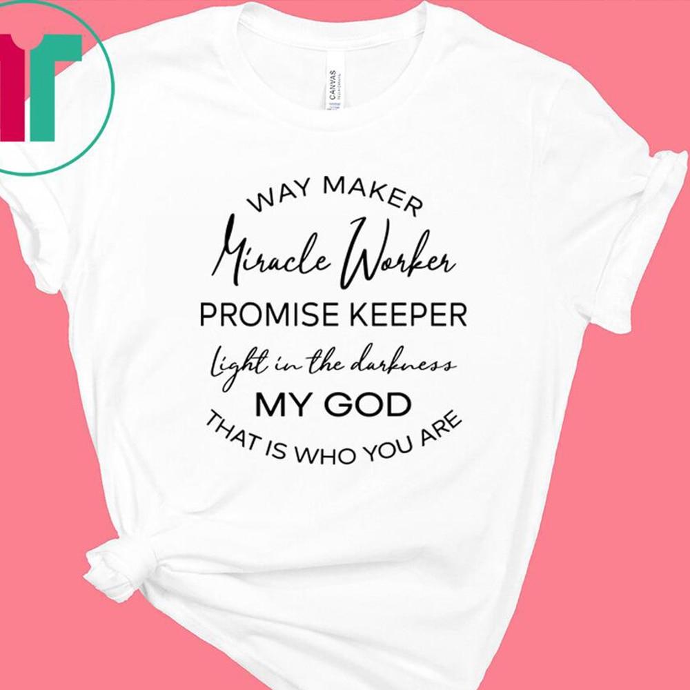 Way Maker Miracle Warkes My God Christian Tshirt Streetwear Women Clothes Faith Graphic Tee Shirt Plus Size Women Thanksgiving