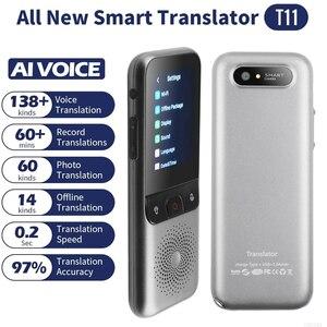 Image 1 - 138 Talen T11 Draagbare Smart Voice Vertaler Real Time Multi Taal Toespraak Interactieve Offline Vertaler Business Travel